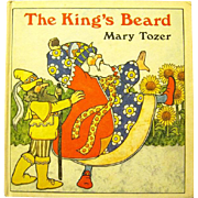 "Beautiful Picture Book,""The King's Beard"", Mary Tozer, First Edition, 1978"