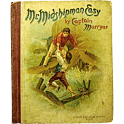 "1899 Naval Classic Book, ""Mr. Midshipman Easy"", Captain Marryat"