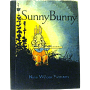 "Small 1918 Child's Book, ""Sunny Bunny"", Illustrated by Johnny Gruelle"