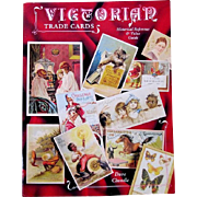 """Out of Print Book, """"Victorian Trade Cards"""",  by Dave Cheadle, 1996"""