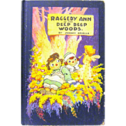 "1930 (First Edition) ""Raggedy Ann in the Deep Woods"", Johnny Gruelle, McDonohue Ed."