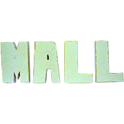 "Four Old Art Deco Wooden Letters Spell ""MALL"""