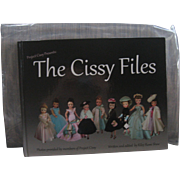 The Cissy Files Book -- Madame Alexander - By Kiley Ruwe Shaw - BRAND NEW IN PLASTIC - Signed (Autographed)  OUT OF PRINT DOLL BOOK