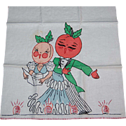 Vintage Tea or Kitchen Towel Anthropomorphic Fruit Vaudeville Performers