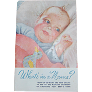 What's in a Name? Baby Names Book by the Heywood Wakefield Co.