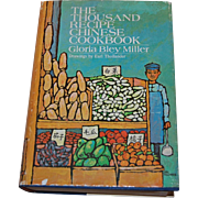 The Thousand Recipe Chinese Cookbook Gloria Bley Miller