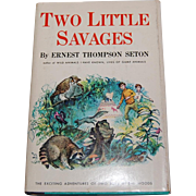 Two Little Savages Ernest Thompson Seton 1959 Book