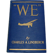 """WE"" Charles Lindbergh 1927 Famous Flier's Own Story"