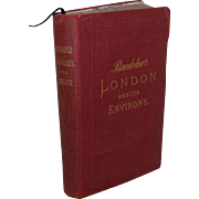 1892 Baedeker's London and it's Environs Guide Book