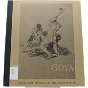 Circa 1967 Francisco Goya 35mm Color Slide Program of the Great Masters Hardcover Art History Book by Claus Virch