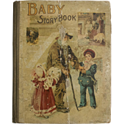 RARE Circa 1896 BABY STORYBOOK Victorian Era Illustrated Cloth Hardcover Children's Book