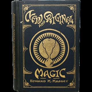 Copyright 1922 New and Original Magic by Edward Massey Hardcover Linen Magic Trick Book