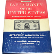 1978 Paper Money of the United States Tenth Edition Hardcover Reference Book w/ Dust Jacket