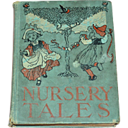 1904 Nursery Tales by Henry Altemus / J.R. Neill ~ Wee Books for Wee Folks Hardcover Book