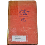 1980 The Headless Cupid Illustrated Linen Hardcover Children's Book