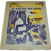 1942 Night and Day by Margaret Wise Brown Illustrated Children's Hardcover Book ~ First Edition