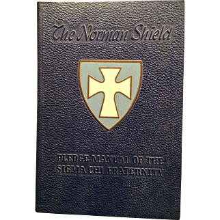"Sigma Chi Fraternity ""The Norman Shield"" pledge manual 1956"