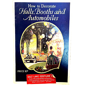 Dennison 1927 How to Decorate Halls, Booths and Automobiles Party Magazine