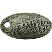 Very early Rare Dog Tag from 1900 and So. Chicago