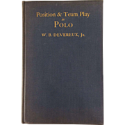 Position And Team Play In Polo-W.B. Devereux, Jr. 1924