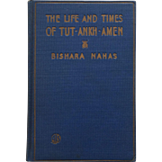 The Life And Times Of Tut-Ankh-Amen-Bishara Nahas