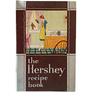 The Hershey Recipe Book 1930- Chocolate, Chocolate And More Chocolate!