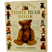 """""""Ultimate Teddy Bear Book""""  Written By Pauline Cockrill"""