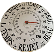 "Vintage French Enamel on Tin Wall Thermometer ""Le Temps se Remet au Beau"""