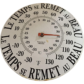 """Vintage French Enamel on Tin Wall Thermometer """"Le Temps se Remet au Beau"""""""