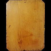 19th c. Primitive Wood Dough Board