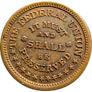 Civil War Token Federal Union In Must And Shall Be Preserved Extra Fine Condition