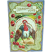 1911 Embossed Thanksgiving Postcard With Turkey & Cherries
