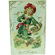 1909 Embossed Best Wishes Postcard Girl With Basket Of Flowers And White Doves