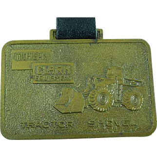 Vintage Michigan Clark Heavy Equipment Advertising Watch Fob Shovels & Loaders
