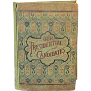 Rare 1884 Republican Party Presidential Campaign Book