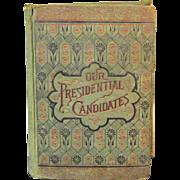 Rare 1884 Republican Party Presidential Campaign Book