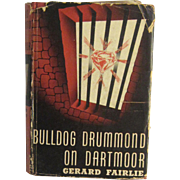 "1939 English Detective Novel ""Bulldog Drummond on Dartmoor"" by Gerard Fairlie"