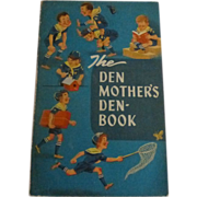 "Boy Scouts ""Den Mother's Den Book"" 1962"