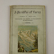 A Handful of Yarns By Agnes E. Weston Signed Copy