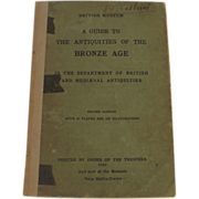 A Guide To The Antiquities Of The Bronze Age - Charles Read - British Museum (1904)