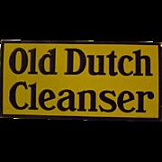 Vintage Tin Old Dutch Cleanser Sign
