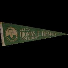 Vintage Thomas E. Dewey for President Felt Pennant