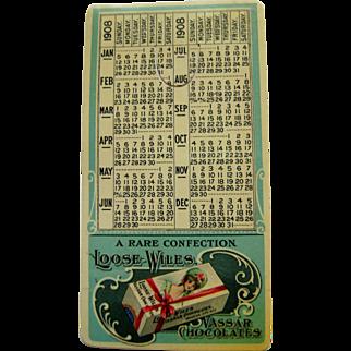 Vintage Loose-Wiles Celluloid Vassar Chocolates 1908 Calendar/Bookmark