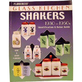 Florences Glass Kitchen Shaker 1930-1950s Identification and Value Guide Book