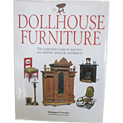 """Dollhouse Furniture: The Collector's Guide to Selecting and Enjoying Miniature Masterpieces"" by Margaret Towner"