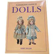 """A Collector's Guide to Dolls"" book by Kerry Taylor"