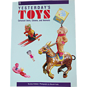 Yesterday's Toys Celluloid Dolls, Clowns and Animals book by Teruhisa Kitahara