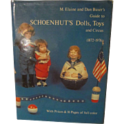 Schoenhut's Dolls, Toys and Circus (1872-1976) - with Prices and 16 pages of Full Color - Reference Book