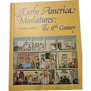 Early America in Miniatures: The 18th Century by Marie Woodruff