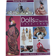 "Dolls of the Art Deco Era 1910-1940"" by Susanna Oroyan"